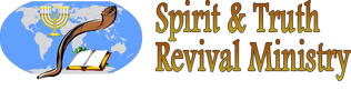 Spirit and Truth Revival Ministries